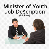 Minister of Youth Job Description (Full Time)